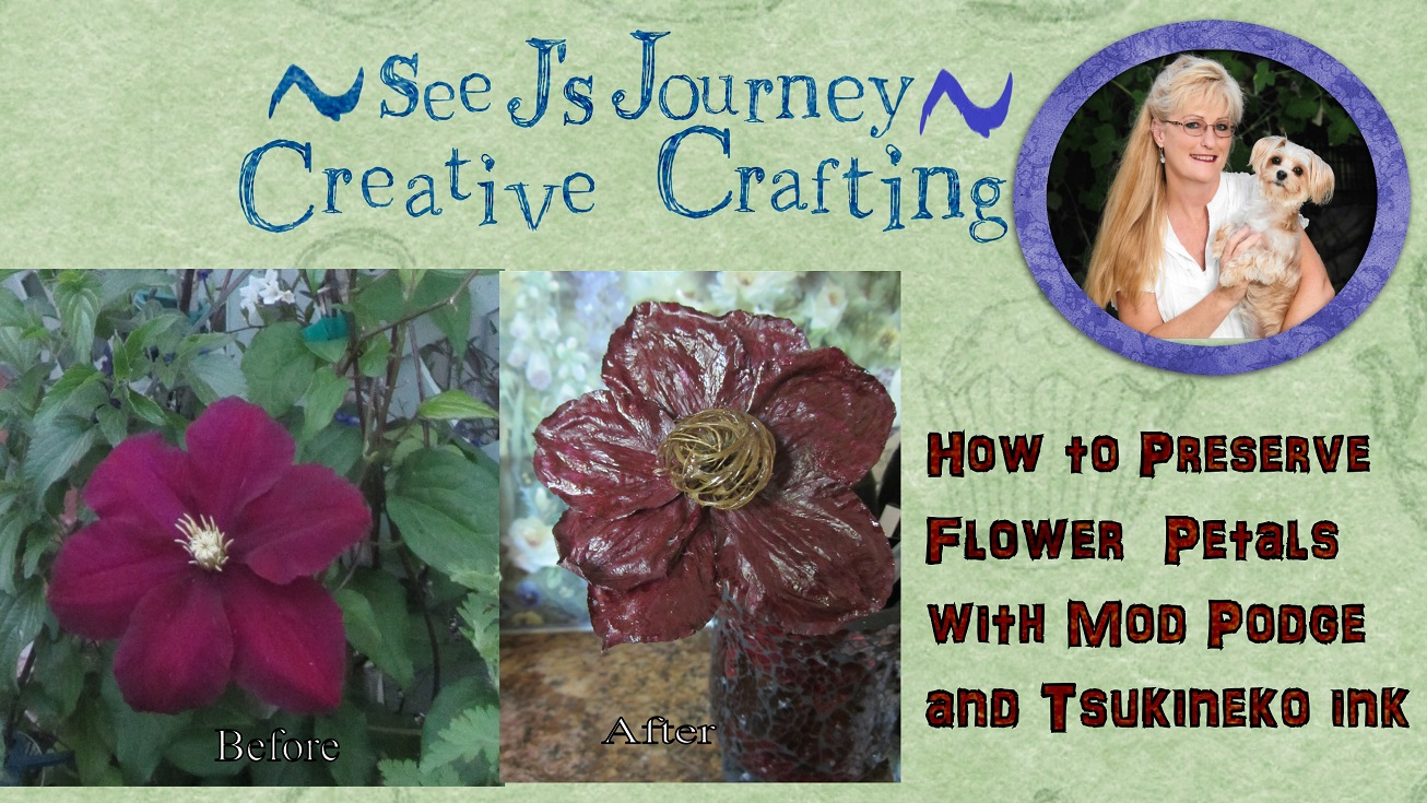 How To Preserve Flower Petals With Mod Podge And Tsukineko Ink